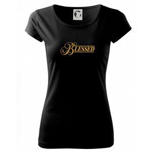 Blessed zlatý nápis - Pure dámske tričko