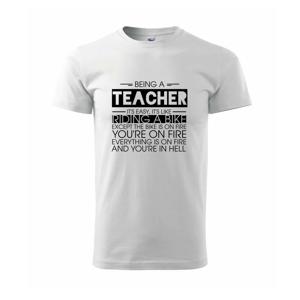 Being a teacher - bike - Tričko Basic Extra veľké