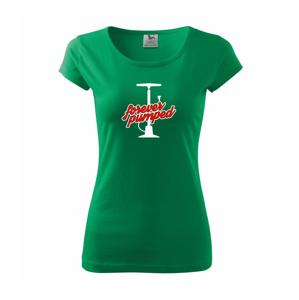ForeverPumped - Pure dámske tričko
