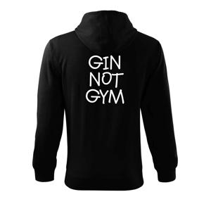 Gin not Gym - Mikina s kapucňou na zips trendy zipper