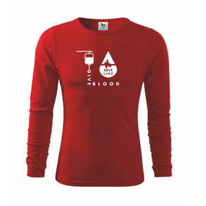 Give Blood Save Live - Tričko s dlhým rukávom FIT-T long sleeve