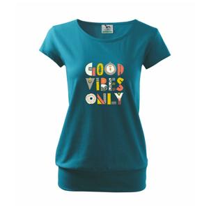 Good vibes only - napis - Voľné tričko city