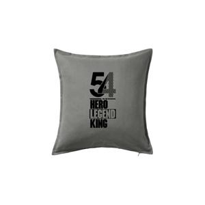Hero, Legend, King x Queen 1954 - Vankúš 50x50