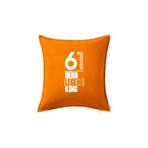 Hero, Legend, King x Queen 1961 - Vankúš 50x50