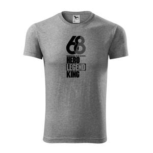 Hero, Legend, King x Queen 1968 - Viper FIT pánske tričko
