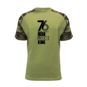 Hero, Legend, King x Queen 1976 - Raglan Military