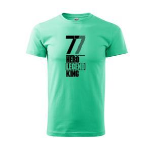 Hero, Legend, King x Queen 1977 - Heavy new - tričko pánske