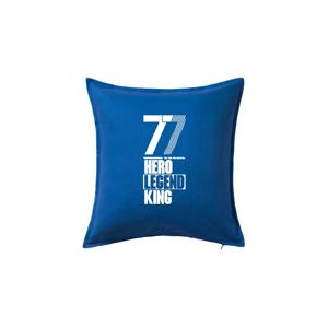 Hero, Legend, King x Queen 1977 - Vankúš 50x50