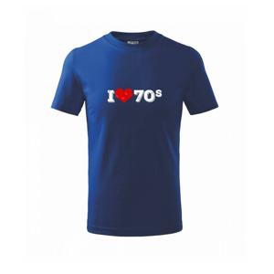 I love 70s - Tričko detské basic