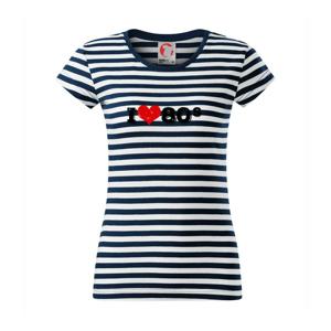 I love 80s - Sailor dámske tričko