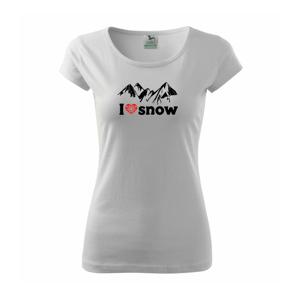 I love snow hory - Pure dámske tričko