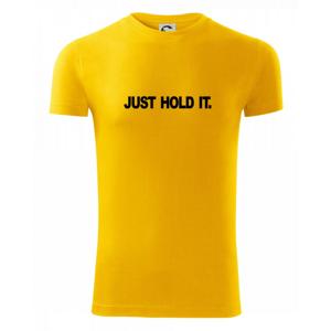 Just hold it - Viper FIT pánske tričko