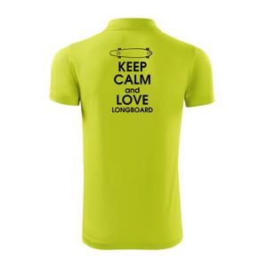 """Keep calm and longboard - Polokošeľa Victory """"športové"""""""