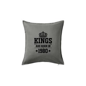 Kings are born in 1980 - Vankúš 50x50