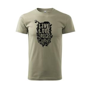 Live love laugh coffee - Tričko Basic Extra veľké