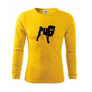 Mops - nazov v tele - Tričko s dlhým rukávom FIT-T long sleeve