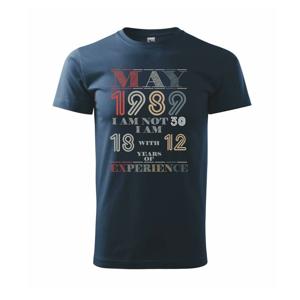 Narodeniny experience 1989 may - Tričko Basic Extra veľké