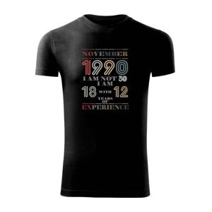 Narodeniny experience 1990 november - Viper FIT pánske tričko