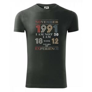 Narozeniny experience 1991 November - Viper FIT pánske tričko