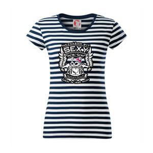 Neznášam byť sexy - Motorkárka - Sailor dámske tričko