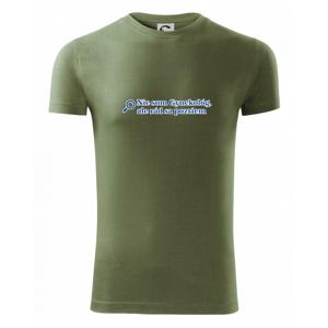 Nie som Gynekológ, ale rád sa pozriem - Viper FIT pánske tričko