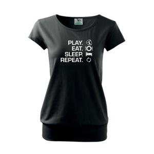 Play Eat Sleep Repeat hádzaná - Voľné tričko city