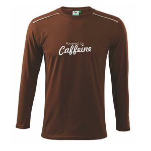 Powered by Caffeine - Tričko s dlhým rukávom Long Sleeve