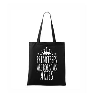 Princesses are born as Aries - Baran - Taška malá