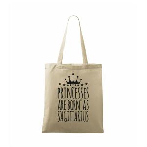 Princesses are born as Sagittarius - Strelec - Taška malá