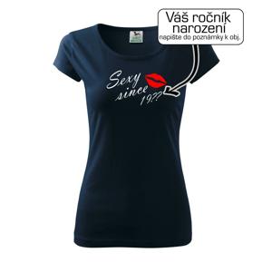 Sexy since - Vlastný ročník - Pure dámske tričko