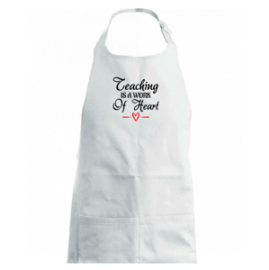Teaching is a work of heart - Zástěra na vaření