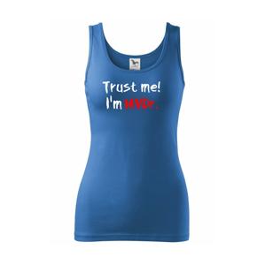 Trust me I´m  MVDr. / Ver mi som MVDr. - Tielko triumph